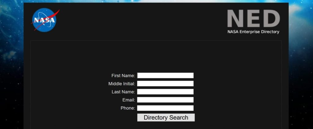 NASA Enterprise Directory (NED) where anyone can search agency-wide for anybody who works at NASA.