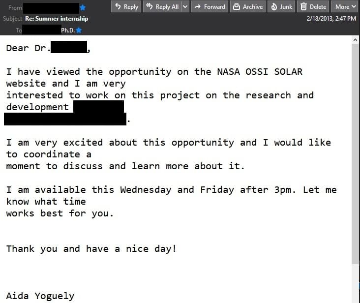 "Reply to the email offering a NASA internship: ""Dear Dr., I am very excited about this opportunity and I would like to coordinate a moment to discuss and learn more about it."""