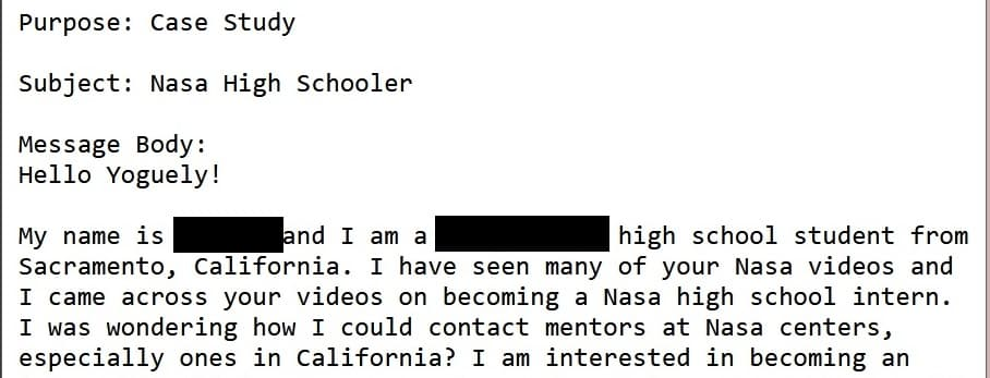 "Email sent to Yoguely requesting a case study on how to contact NASA: ""I was wondering how I could contact mentors at Nasa centers, especially ones in California?"""