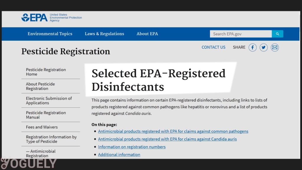Yoguely - With it you can go to the list of EPA-Registered Disinfectants and check whether it has been found to kill the exact bacteria or virus you are after. Or whether it is effective against similar or harder-to-kill viruses.